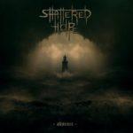 Shattered Hope – Absence