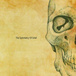 Who Dies in Siberian Slush / My Shameful – The Symmetry of Grief
