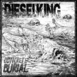 Diesel King – Concrete Burial