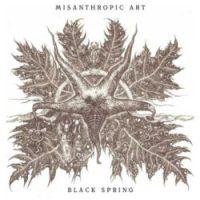 Misanthropic Art - Black Spring