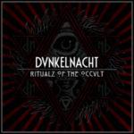 Dunkelnacht – Ritualz of the Occult