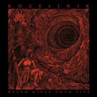 Kozeljnik - Death Gives unto Life