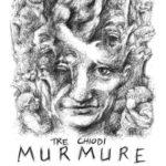 Tre Chiodi – Murmure