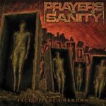 Prayers of Sanity – Face of the Unknown