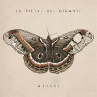 Le Pietre Dei Giganti - Abissi