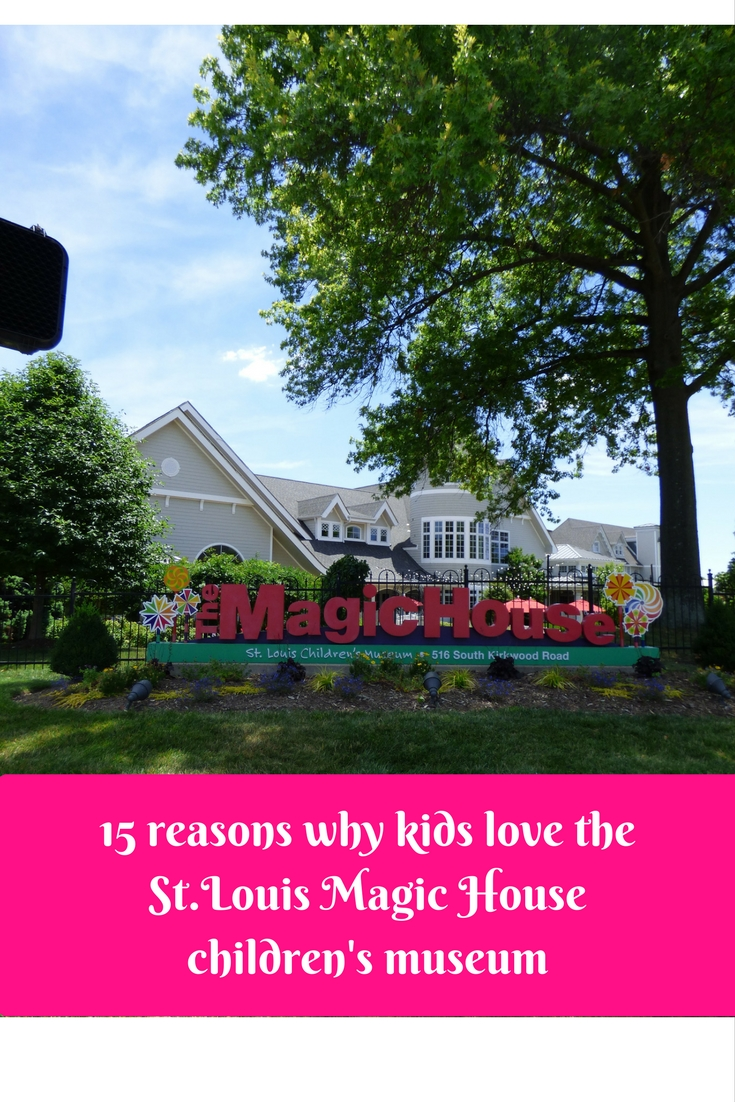 15 Reasons Why Kids Love The St.Louis Magic House Childrenu0027s Museum U2013  DisFamilyTravels