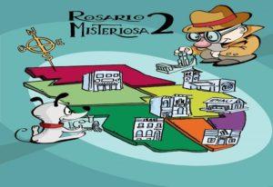 Rosario Misteriosa 2 en La Comedia