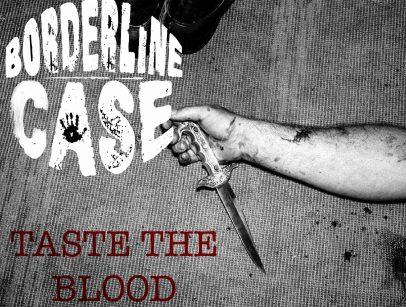 Coverbilde til Borderline Case sin singel Taste the Blood