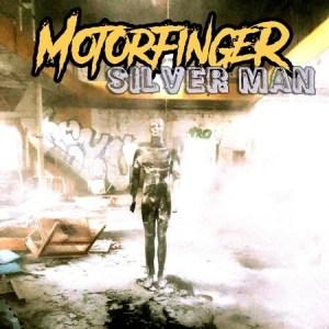"""Coverart av Motorfingers singel """"Silver Man"""""""