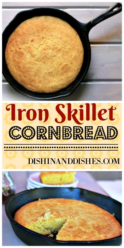 Iron Skillet Cornbread - Dishin & Dishes