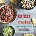 Salsas and Moles, A Cookbook Review