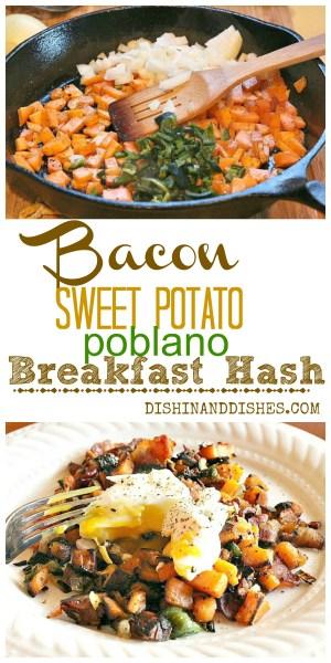 Bacon Poblano Sweet Potato Breakfast Hash