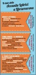 Gli appuntamenti di LibrarVerona 2013 a cura dell'Associazione Botta&Risposta e del Club delle Accanite Lettrici:  Sabato 19 ottobre 2013, ore 11.00  Assalti Letturali un book flash mob per le piazze di LibrarVerona  Domenica 20 ottobre 2013 - Piazza dei Signori  ore 12.30 Incontro con l'autore Vanni Santoni presenta il romanzo fantasy Terra Ignota (Mondadori)  ore 19.00 Incontro con l'autrice Mariapia Veladiano presenta il romanzo Il tempo è un dio breve (Einaudi)