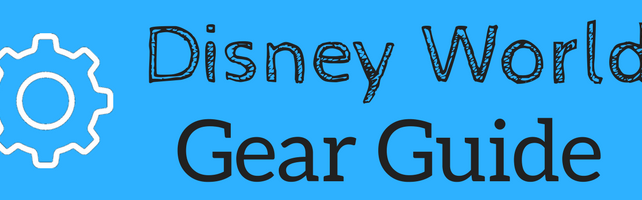 The Best Gear and Supplies for Disney World