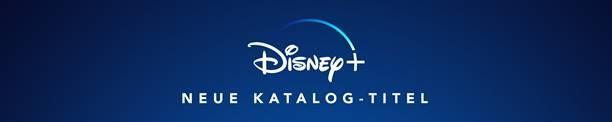 Disney+ Neue Katalog-Titel