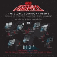 The Countdown Is On As Force Friday II As Star Wars Augments Reality Around The Globe