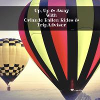 Up, Up And Away With TripAdvisor Attractions And Orlando Balloon Rides @TripAdvisor