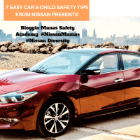 7 Easy Car & Child Safety Tips From The Nissan Presents The Bloggin' Mamas Safety Academy #NissanMamas #NissanDiversity
