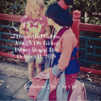 Empower Girls To Live Their Dreams-Join The #DreamBigPrincess Global Disney Bound at Disney Parks For International Day Of The Girl