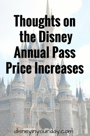 Disney World annual pass price increase - Disney in your Day