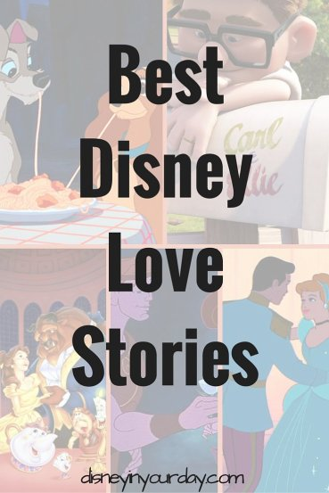 Disney love stories - Disney in your Day