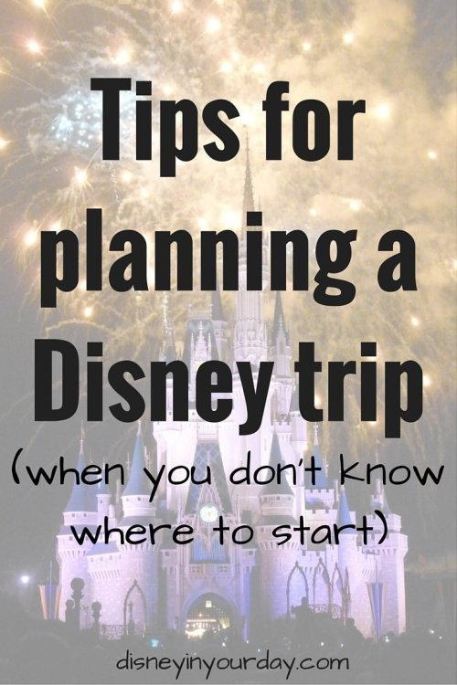 Tips for planning a Disney trip