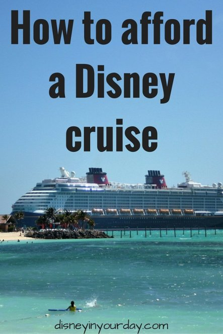 How to afford a Disney cruise