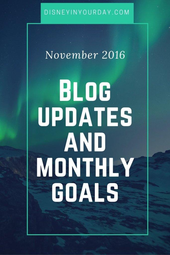 November 2016 updates and goals