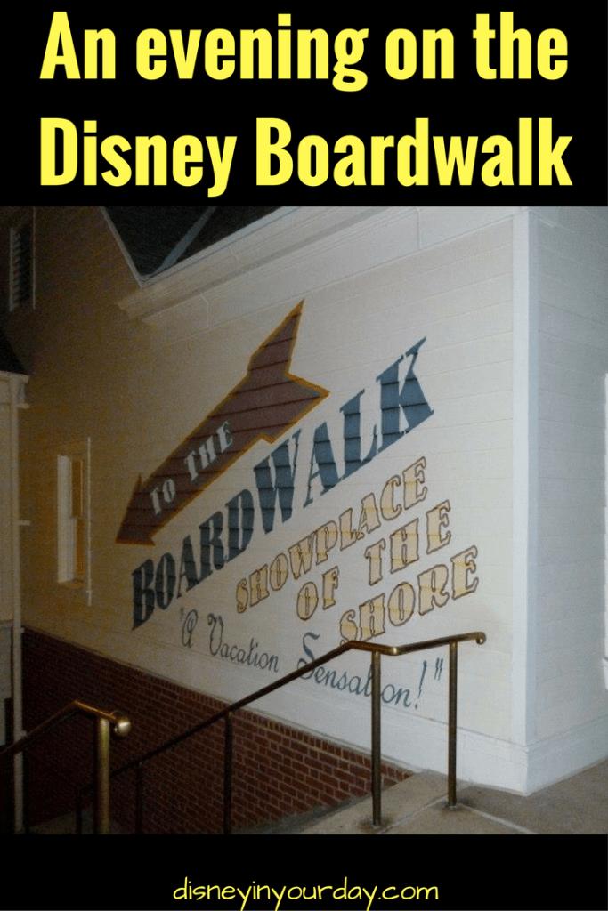 An evening on the Disney Boardwalk