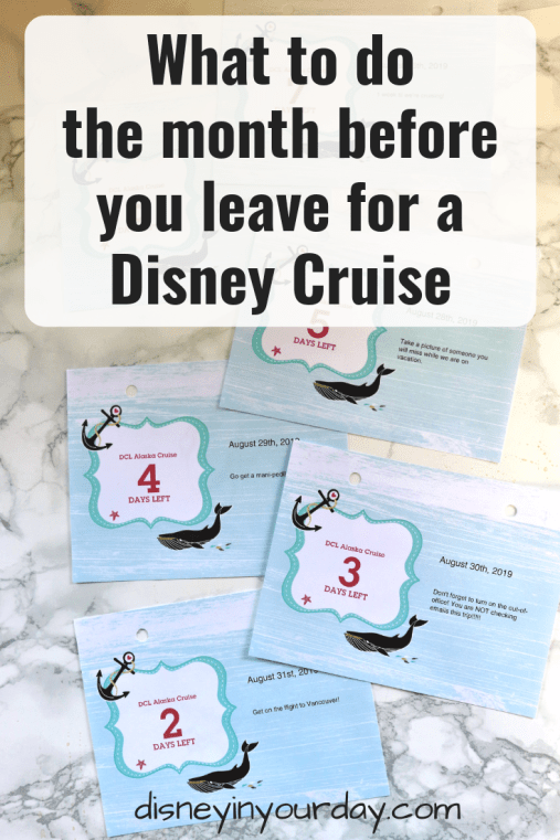 month before you leave for Disney cruise - Disney in your Day