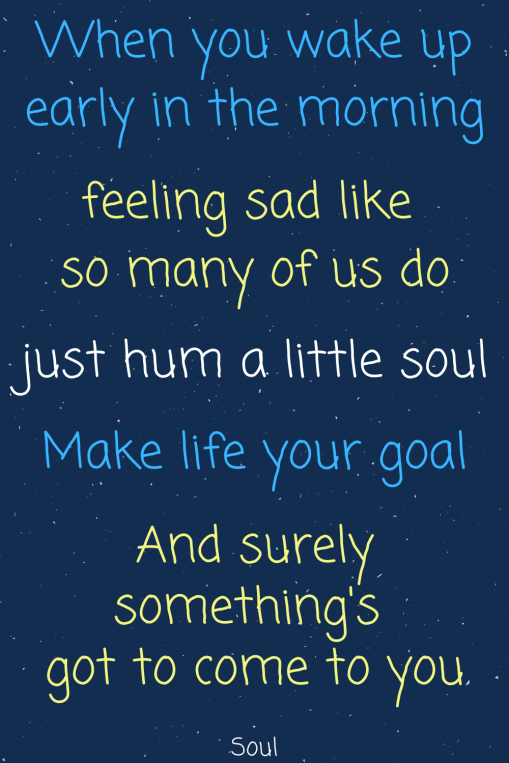 Pixar Soul quotes - Disney in your Day