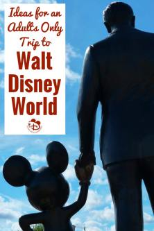 An Adults Only Trip to Walt Disney World