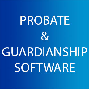 Probate and Guardianship Software