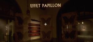The Inpatient Effet Papillon