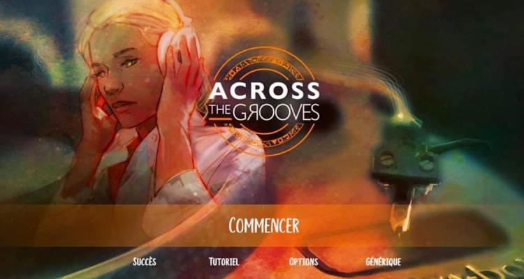 Accros The Grooves écran titre