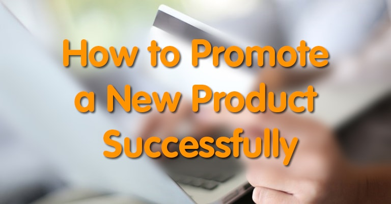 How to Promote a New Product Successfully | Display Wizard