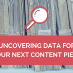 In(credible): Uncovering Useful Data for Your Next Content Piece
