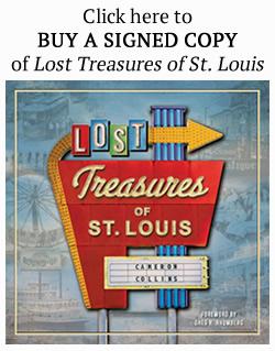 Lost Treasures of St. Louis