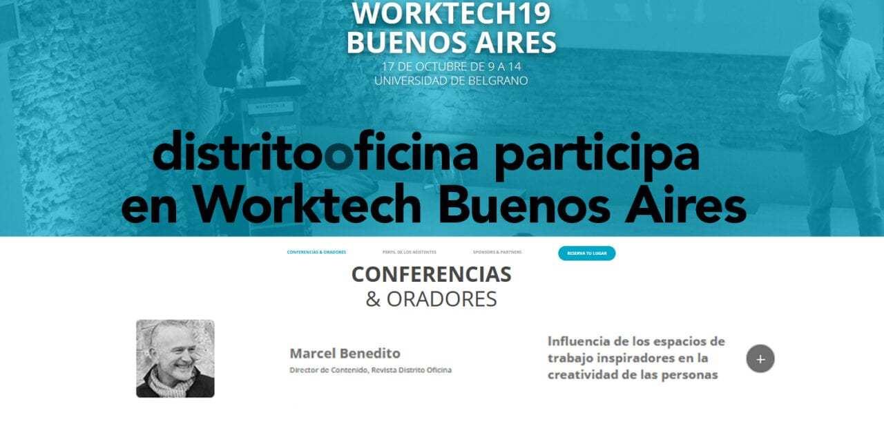 distritooficina participa en las jornadas Worktech Buenos Aires y Santiago de Chile