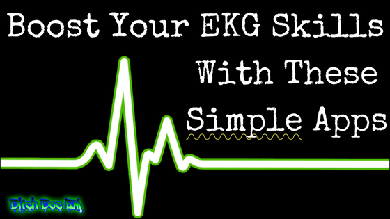 Boost Your EKG Skills With These Simple Apps