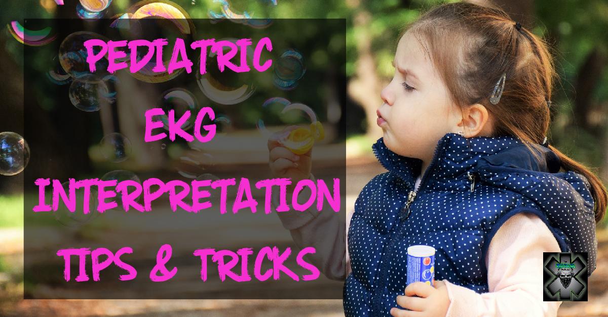 Pediatric EKG Interpretation