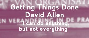 David allen,getting things done