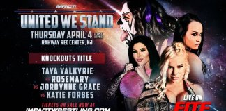 Impact Wrestling United We Stand Jordynne Grace Rosemary Katie Forbes Taya Valkyrie