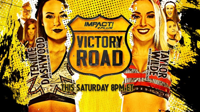 Wilde vs. Dashwood set for Victory Road; Deonna Purrazzo and Mickie James brawl on IMPACT!