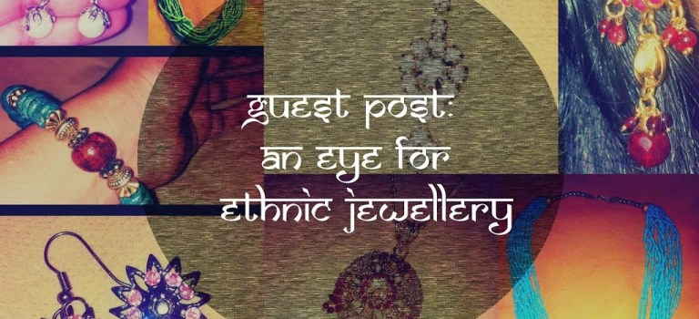 Guest Post: The Jhumka Diaries: An Eye for Ethnic Jewellery!