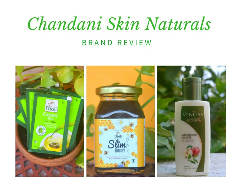 Chandani Naturals, Nilgiris Chennai, Natural shampoo Chennai, SLimming honey, Chennai food blogger, Chennai beauty blogger, Chennai blogger