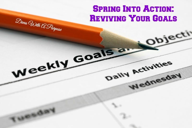 Spring Into Action Reviving Your Goals