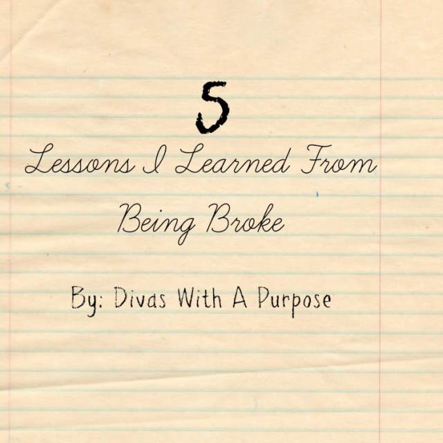 5 Lessons I Learned From Being Broke | Divas With A Purpose