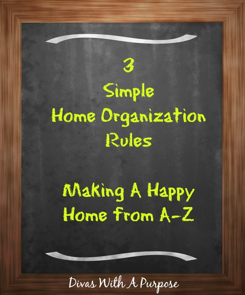 3 Simple Home Organization Rules | #AtoZChallenge #MakingAHappyHome