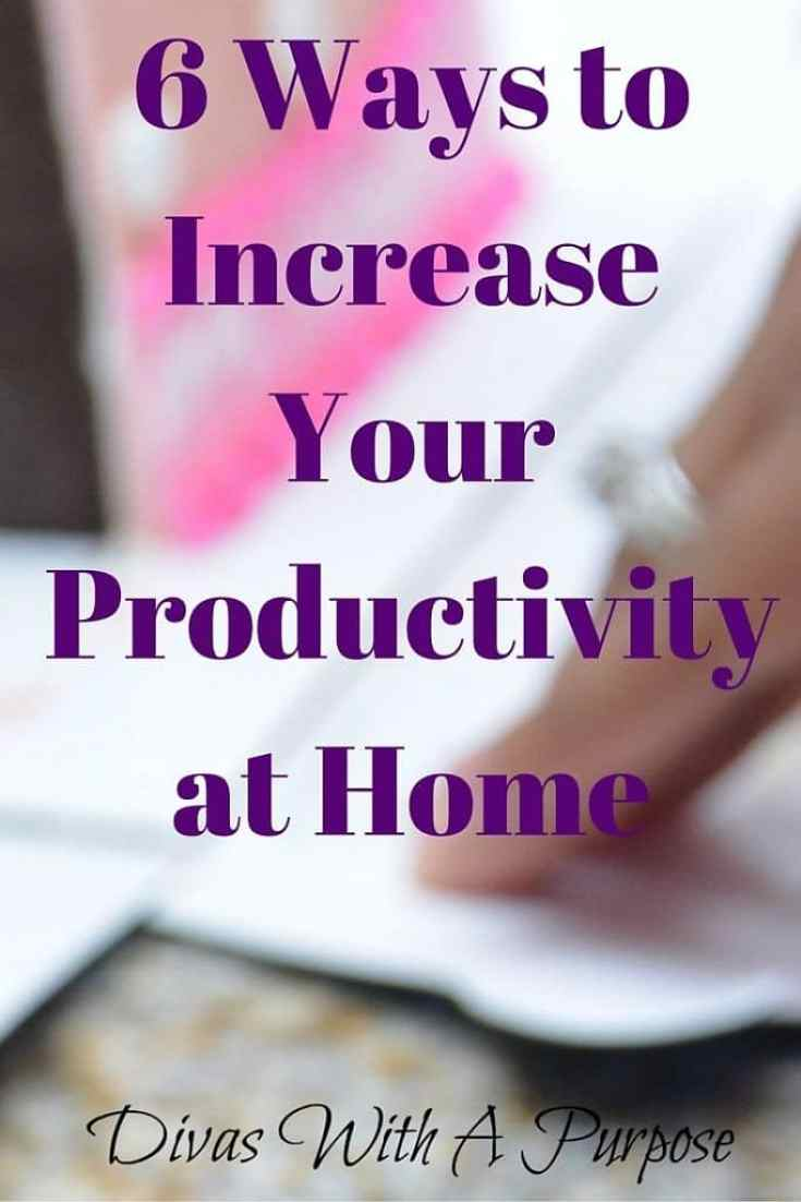 6 Ways to Increase Your Productivity at Home